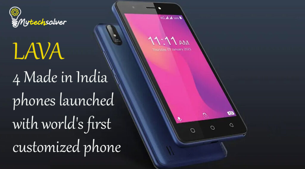 Lava 4 Made in India
